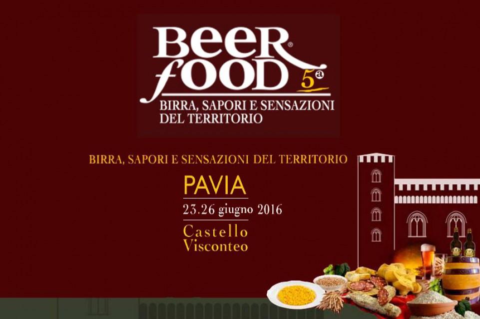 5′ edizione di BEER FOOD PAVIA 23-26 giugno 2016