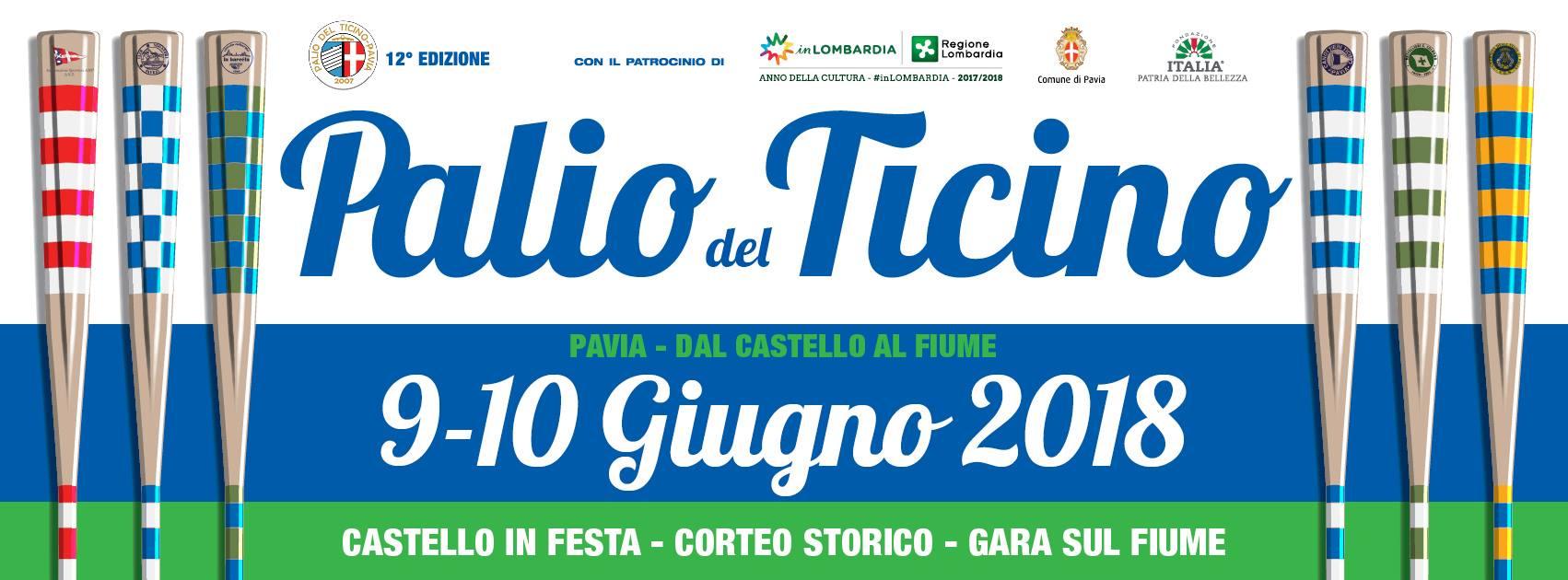 Pavia 9-10 giugno 12′ EDIZIONE PALIO DEL TICINO 2018